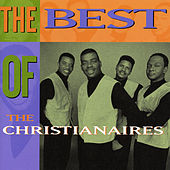 Play & Download The Best Of The Christianaires by The Christianaires | Napster