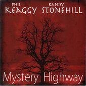 Mystery Highway by Phil Keaggy