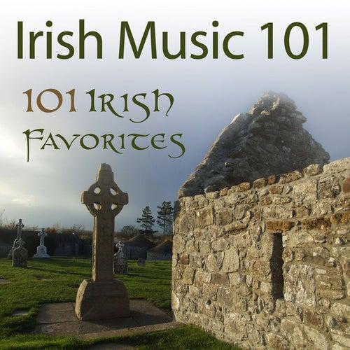 Irish Music 101: 101 Irish Favorites by Various Artists