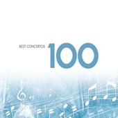 Play & Download 100 Best Concertos (USA Version) by Various Artists | Napster