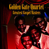 Greatest Gospel Masters by Golden Gate Quartet