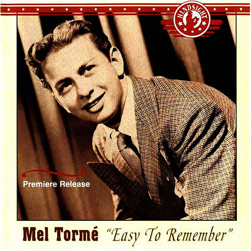 Easy To Remember by Mel Tormè
