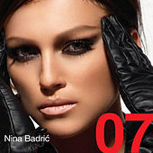 Play & Download 07 by Nina Badric | Napster