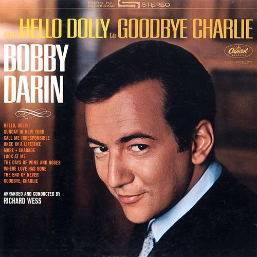 Play & Download Hello Dolly To Goodbye Charlie by Bobby Darin | Napster