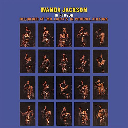 Play & Download Wanda Jackson In Person by Wanda Jackson | Napster
