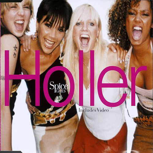 Play & Download Holler/Let Love Lead The Way by Spice Girls | Napster