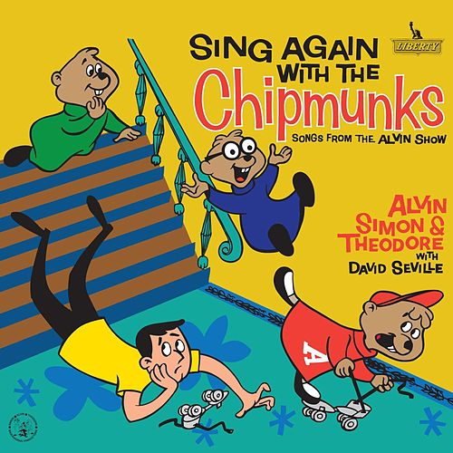 Play & Download Sing Again With The Chipmunks by Alvin and the Chipmunks | Napster