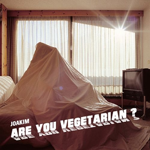 Play & Download Are You Vegetarian EP by Joakim | Napster