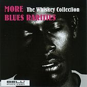 More Blues Rarities (The Whiskey Collection) by Various Artists