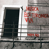 Play & Download Mev 40 (1967-2007) by Musica Elettronica Viva | Napster