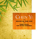 Chen Yi: Sound of the Five by Third Angle New Music Ensemble
