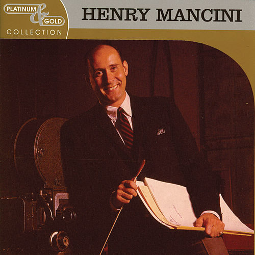 Play & Download Platinum & Gold Collection by Henry Mancini | Napster