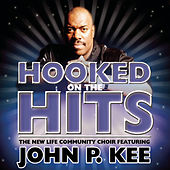 Play & Download Hooked on the Hits by John P. Kee | Napster