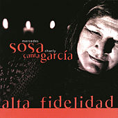 Play & Download Alta Fidelidad: Mercedes Sosa Canta Charly Garcia by Mercedes Sosa | Napster