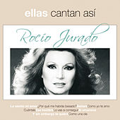 Play & Download Ellas Cantan Asi by Rocio Jurado | Napster