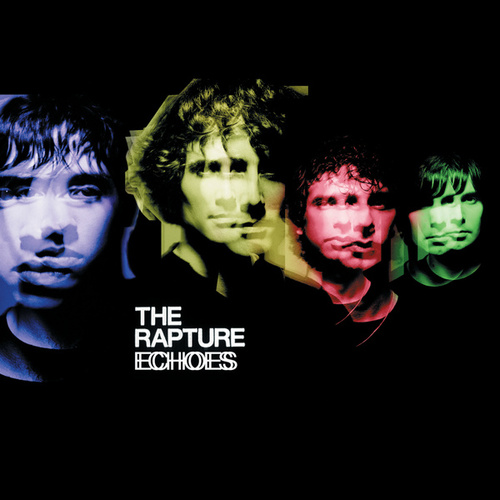 Play & Download Echoes by The Rapture | Napster