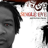 Play & Download Single Eye by Jaye Thomas | Napster