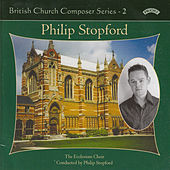 British Church Music Series 2: Music of Philip Stopford by The Ecclesium Choir
