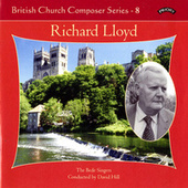 Play & Download British Church Music Series 8: Music of Richard Lloyd by The Bede Singers | Napster