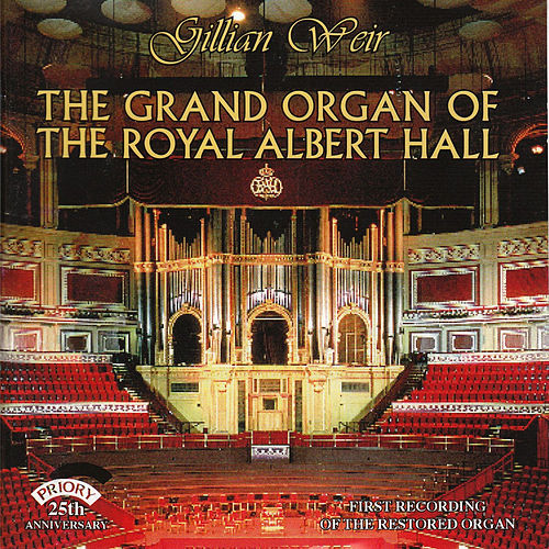The Grand Organ of The Albert Hall, London by Dame Gillian Weir