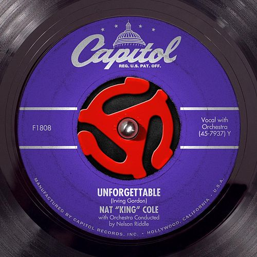 Unforgettable by Nat King Cole