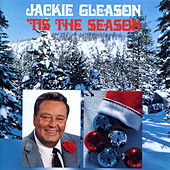 Play & Download 'Tis The Season by Jackie Gleason | Napster