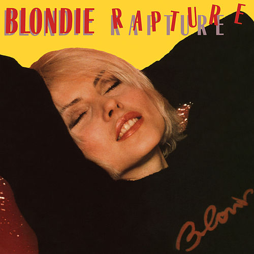 Rapture by Blondie
