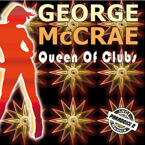 Play & Download Queen Of Clubs by George McCrae | Napster