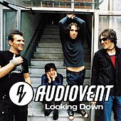 Play & Download Looking Down by Audiovent | Napster