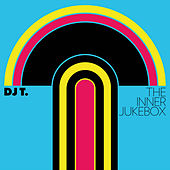The Inner Jukebox by DJ T.