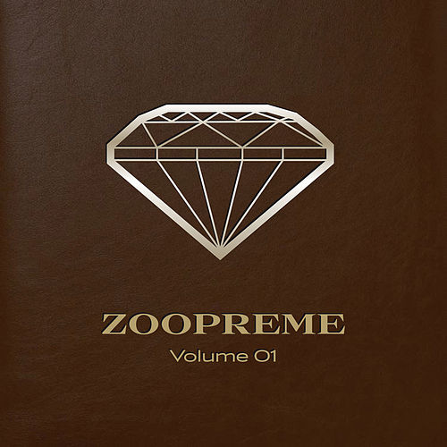 Play & Download Zoopreme Volume 01 by Various Artists | Napster