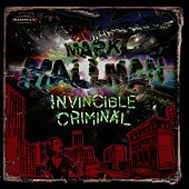 Invincible Criminal by Mark Mallman