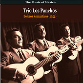 The Music of Mexico / Trio Los Panchos / Boleros Romanticos (1954) by Trío Los Panchos