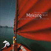 Play & Download Mekong by Olivier Renoir | Napster