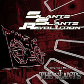Play & Download Slants! Slants! Revolution by The Slants | Napster