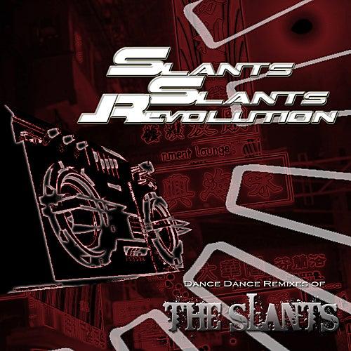 Play & Download Slants! Slants! Revolution by The Slants | Napster