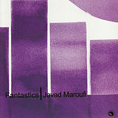 Play & Download Fantastics by Javad Maroufi | Napster