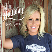 Play & Download Lucky Enough by Jolie Holliday | Napster