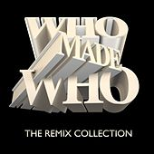 The Remix Collection by WhoMadeWho