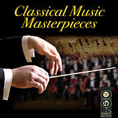Classical Music Masterpieces by Various Artists