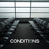 Play & Download You Are Forgotten EP by Conditions | Napster