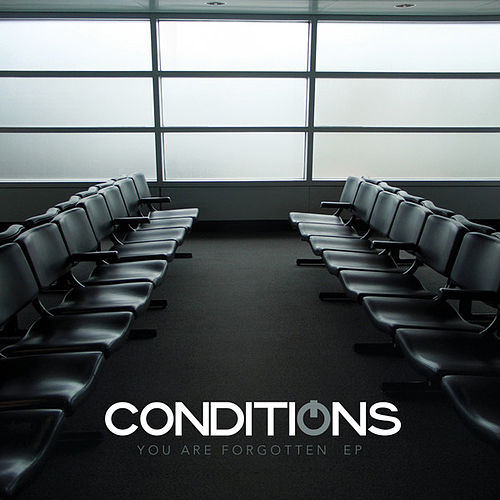 You Are Forgotten EP by Conditions