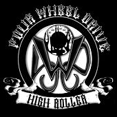 High Roller by Four Wheel Drive