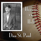 Play & Download Heaven Vs. Hell by Dan St. Paul | Napster