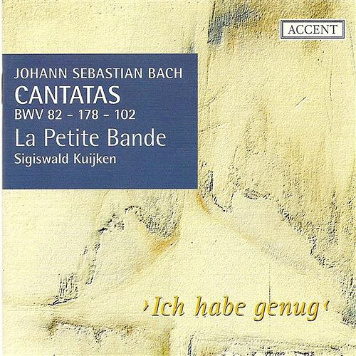 BACH, J.S.: Cantatas, Vol.  3 (Kuijken) - BWV 82, 102, 178 by Various Artists