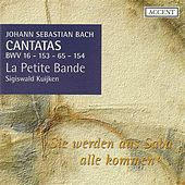 Play & Download BACH, J.S.: Cantatas, Vol.  4 (Kuijken) - BWV 16, 65, 153, 154 by Jan van der Crabben | Napster