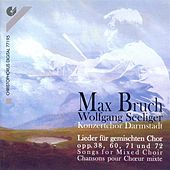 Play & Download BRUCH: Lieder (Darmstadt Concert Choir, Seeliger) by Wolfgang Seeliger | Napster
