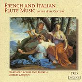 Flute Music (French and Italian 18th Century) - MONTECLAIR, M.P. / BLAVET, M. / GUIGNON, J.-P. / BOISMORTIER, J.B. / LECLAIR, J.-M. (Kuijken, Kohnen) by Barthold Kuijken