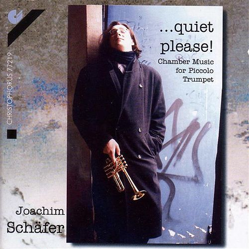 Play & Download Piccolo Trumpet Recital: Schafer, Joachim - VIVALDI, A. / BACH, J.C. / HANDEL, G.F. / ANDRE, M. / CAMPION, F. / LOEILLET, J.-B. by Joachim Schafer | Napster