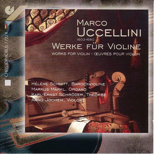 Play & Download UCCELLINI, M.: Violin Music (Schmitt) by Various Artists | Napster